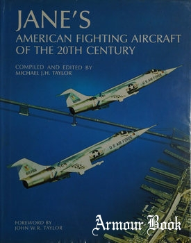 Jane's American Fighting Aircraft of the 20th Century [Mallard Press]