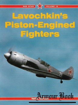 Lavochkin's Piston-Engined Fighters [Red Star №10]