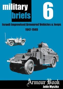 Israeli Improvised Armoured Vehicles and Jeeps 1947-1949 [Military Briefs №6]