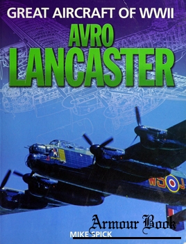 Avro Lancaster [Great Aircraft of WWII]