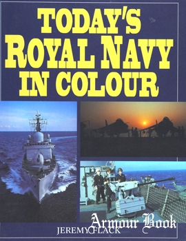 Today's Royal Navy in Colour [Greenwich Editions]