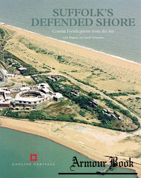 Suffolk's Defended Shore: Coastal Fortifications from the Air [English Heritage]