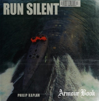 Run Silent [Naval Institute Press]