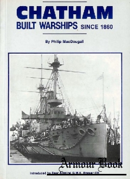 Chatham Built Warships since 1860 [Maritime Books]
