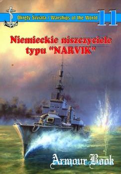"""Niemieckie Niszczyciele typu """"Narvik"""" [Okrety Swiata №11]"""