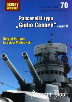 """Pancerniki typu""""Gulio Cesare"""" Czesc II [Okrety Wojenne Numer Specjalny № 70]"""