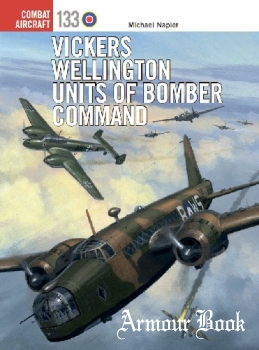 Vickers Wellington Units of Bomber Command [Osprey Combat Aircraft 133]
