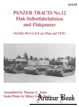 Flak Selbstfahrlafetten and Flakpanzer: Sd.Kfz.10/4 to 8.8 cm Flak auf VFW [Panzer Tracts No.12]