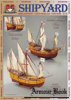 Columbus Ships: Santa Maria, Nina 1492 [ShipYard 36]