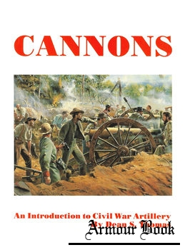 Cannons: An Introduction to Civil War Artillery [Thomas Publications]