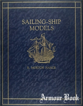 Sailing-Ship Models: A Selection from European and American Collections [Halton & Company Limited]