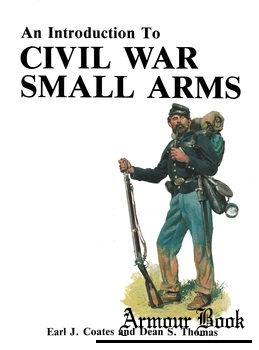 An Introduction to Civil War Small Arms [Thomas Publications]