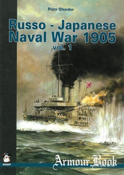 Russo-Japanese Naval War 1905 Vol.1: Port Arthur [Maritime Series 3101]
