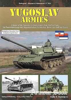 Yugoslav Armies: Armour of the Yugoslav/Serbian Armies from 1945 to Today [Tankograd 7023]