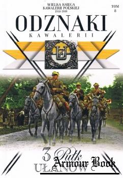 3 Pulk Ulanow [Wielka Ksiega Kawalerii Polskiej 1918-1939. Odznaki Kawalerii Tom 8]