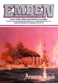 Emden: Last Cruise of the Chivalrous Raider, 1914 [Lyon Publishing]
