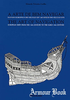 The Art of Navigation: European Ships from the 14th century to the early [Costa da Caparica]