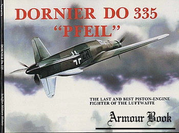 "Dornier Do 335 ""Pfeil"" [Schiffer Military/Aviation History]"