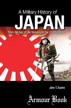 A Military History of Japan: From the Age of the Samurai to the 21st Century [ABC-CLIO]