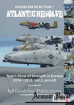 Atlantic Resolve: NATO's Show of Strength in Europe 2014-2018 Vol.2: Aircraft [Guideline in Action 2]