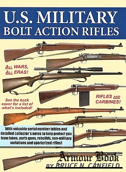 U.S. Military Bolt Action Rifles [Andrew Mowbray Publishers]