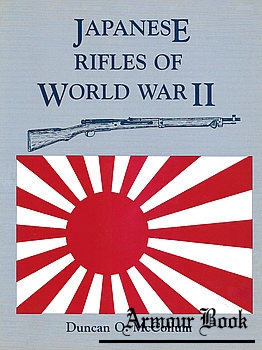 Japanese Rifles of World War II [Excalibur Publications]