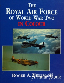 The Royal Air Force of World War Two in Сolour [Brockhampton Press]