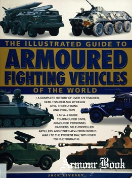The Illustrated Guide to Armoured Fighting Vehicles of the World [Hermes House]