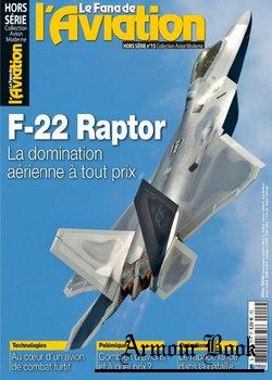 F-22 Raptor (Le Fana de L'Aviation Hors-Serie №15)