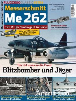 Messerschmitt Me 262 Teil 2: Der Turbo geht in Serie [Flugzeug Classic Extra]