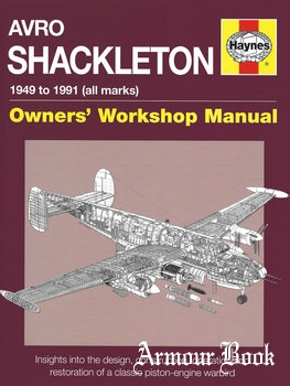 Avro Shackleton 1949 to 1991 (all marks) (Owners' Workshop Manual) [Haynes Publishing]