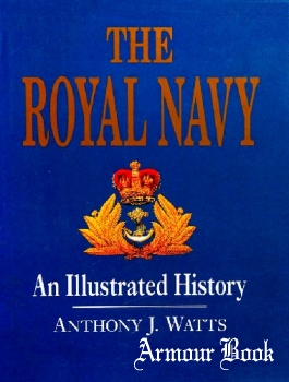 The Royal Navy: An Illustrated History