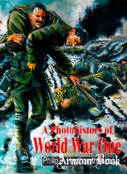 A Photohistory of World War One [Brockhampton Press]