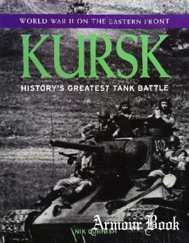Kursk: History's Greatest Tank Battle [Grange Books]