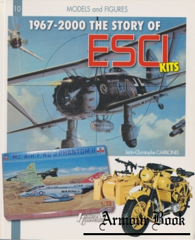 1967-2000 the Story of ESCI Kits [Models and Figures 10]