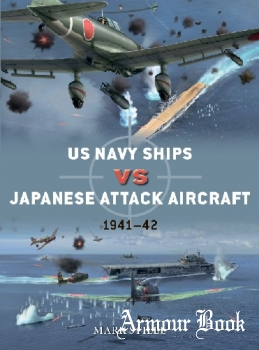 US Navy Ships vs Japanese Attack Aircraft: 1941-1942 [Osprey Duel 105]