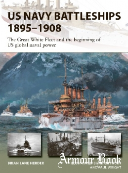US Navy Battleships 1895-1908 [Osprey New Vanguard 286]