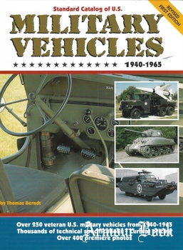 Standard Catalog of U.S. Military Vehicles 1940-1965 [Krause Publications]