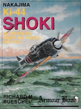 Nakajima Ki-44 Shoki in Japanese Army Air Force Service [Schiffer Military/Aviation History]