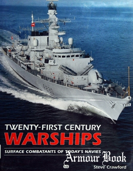 Twenty-First Century Warships: Surface Combatants of Today's Navies [MBI]
