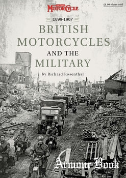 British Motorcycles and the Military 1899-1967 [Mortons Media Group]