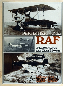 Pictorial History of the RAF: Volume One 1918-1939 [Ian Allan]