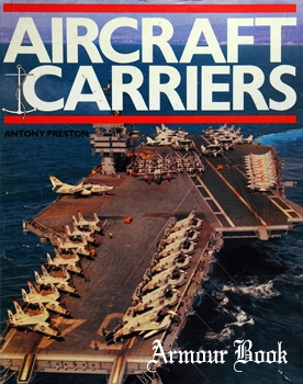 Aircraft Carriers [Bison Books]