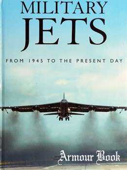 Military Jets: From 1945 to the Present Day [Barnes & Noble]
