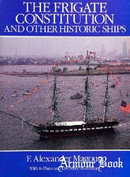 The Frigate Constitution fnd Other Historic Ships [Dover Publications]