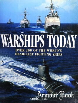 Warships Today: Over 200 of the World's Deadliest Fighting Ships [Barnes & Noble Books]