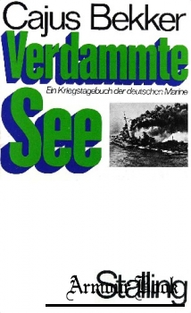 Verdammte See: Ein Kriegstagebuch der deutschen Marine [Gerhard Stalling Verlag]