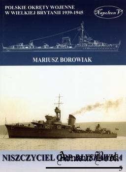 Niszczyciel ORP Blyskawica [Polskie Okrety Wojenne w Wielkiej Brytanii 1939-1945 Tom V]