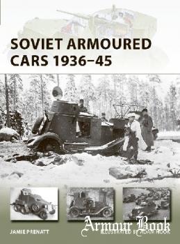 Soviet Armoured Cars 1936-1945 [Osprey New Vanguard 284]