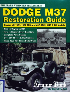 Military Vehicles Magazine's Dodge M37 Restoration Guide [Krause Publications]